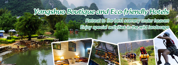 Yangshuo Boutique and Eco Friendly Hotels